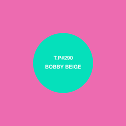 Test Pressing 290 / Bobby Beige / Live At The Garden