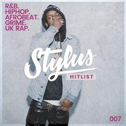 @DjStylusUK - THE HITLIST 007 (R&B / HipHop / UK Rap / AfroBeat)