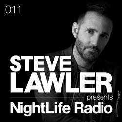 Steve Lawler presents NightLIFE Radio - Show 011