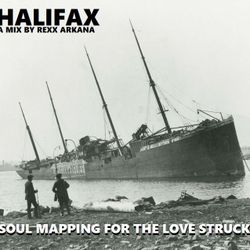 DJ Rexx Arkana - Halifax - Soul Mapping the Love Struck