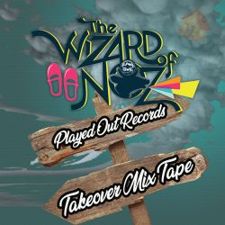 Blatant-Lee Sly 'Wizards of Noz 2019' Played Out TakeOver Mix!