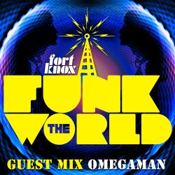 "Omegaman presents ""Funk The World 15"""