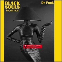 Black Souls & Dr Funk