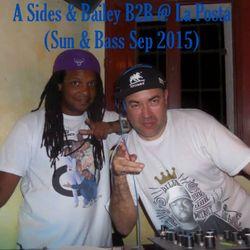 A Sides & Bailey B2B @ La Posta Sun And Bass Sep 2015