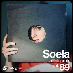 Soela - A 5 Mag Mix 89