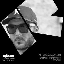 Critical Sound no.59 | Kiril | Rinse FM | 03.10.18