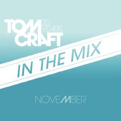 Tomcraft - In The Mix - November2012