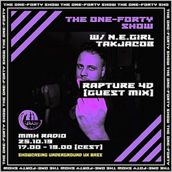 One-Forty Show w/ Rapture 4D // 25.10.19