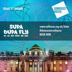 Somerset House Skate Lates: Supa Dupa Fly x Hiphop Bangers