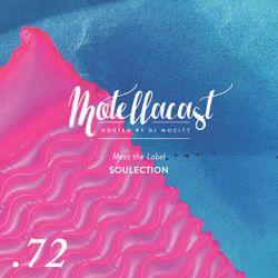 DJ MoCity - #motellacast E72 - 14-09-2016 [Meet the Label: Soulection]