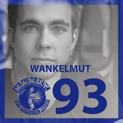 M.A.N.D.Y. Pres Get Physical Radio #93 mixed by Wankelmut