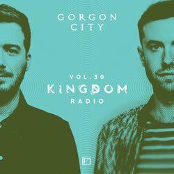 Gorgon City KINGDOM Radio 030