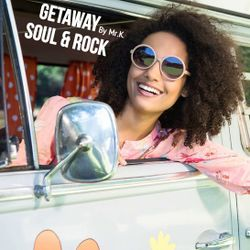 Getaway [ Soul & Rock by by Mr.K. ]