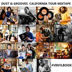 Dust & Grooves California Book Launch mixtape