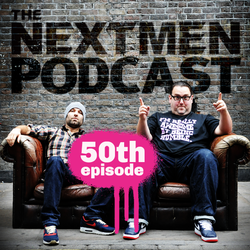 The Nextmen Podcast Episode 50