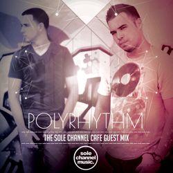 SCCGM003 - PolyRhythm - Sole Channel Cafe Guest Mix - Nov. 2016