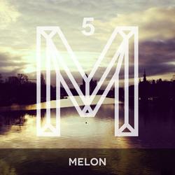 M5: Melon [Monologues.]