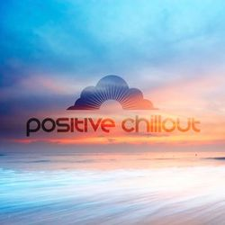 Positive Chillout with Ryan Farish - Episode 005