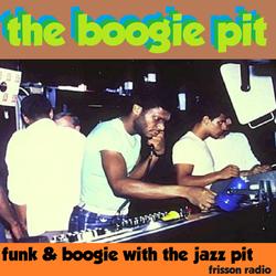 The Jazz Pit Vol.6 : Boogie Pit Pt.4