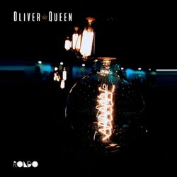 Rondo presents - Oliver Queen - Spring Exclusive