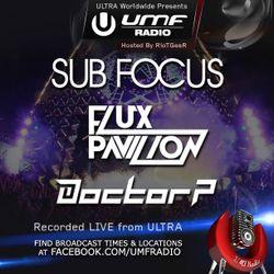 UMF Radio 253 - Sub Focus, Flux Pavilion & Doctor P