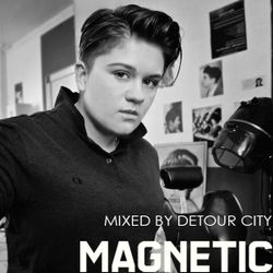 Magnetic Magazine Guest Podcast: Detour City