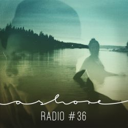 Ashoreradio #36 (feat. Skor Rokswell)