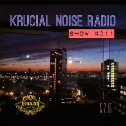 Krucial Noise Radio Show #011 w/ Mr. BROTHERS