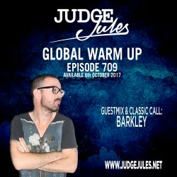 JUDGE JULES PRESENTS THE GLOBAL WARM UP EPISODE 709