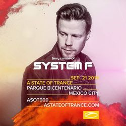 System F (Ferry Corsten) - ASOT 900 Mexico (Free) → https://www.facebook.com/lovetrancemusicforever