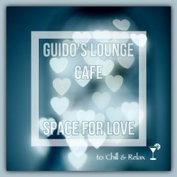Guido's Lounge Cafe Broadcast 0358 Space for love (20190111)