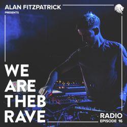 Alan Fitzpatrick presents We Are The Brave Radio 016 - Reset Robot Live @ Fabric London