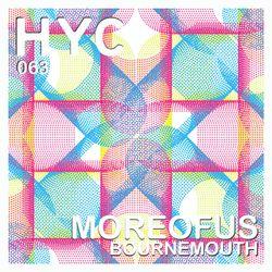 HYC 063 - Moreofus - Bournemouth