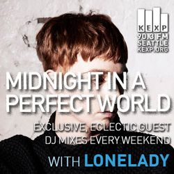 KEXP Presents Midnight In A Perfect World with LoneLady