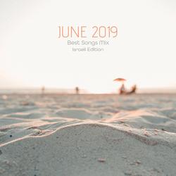 COLUMBUS BEST OF JUNE 2019 MIX - ISRAELI EDITION