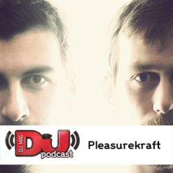 DJ Weekly Podcast: Pleasurekraft