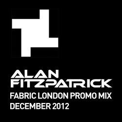Alan Fitzpatrick - Fabric London Promo Mix :: December 2012