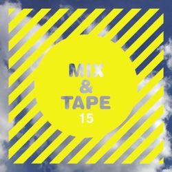 Mix&Tape #15
