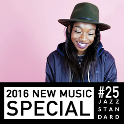 Jazz Standard: New Music Special 2016