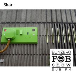 SUB FM - BunZer0 & Skar - 28 08 14
