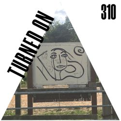 Turned On 310:  Jayda G, Souldynamic, G. Markus, Alton Miller, Theo Parrish