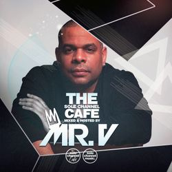 SCC438 - Mr. V Sole Channel Cafe Radio Show - June 25th 2019 - Hour 2