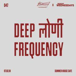 Budweiser x Boxout Wednesdays 047.1 - Deep लोणी Frequency [07-02-2018]