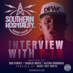 The Southern Hospitality Show - March 2017 w/ P-Lo of HBK Gang