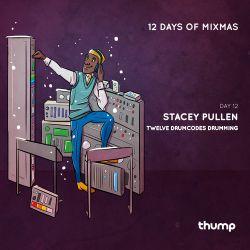 12 Days Of Mixmas - Day 12 - Stacey Pullen -  Twelve Drumcodes Drumming