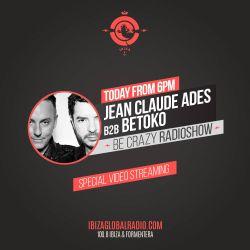 Jean Claude Ades & Betoko b2b at Ibiza Global Radio - Junio 15