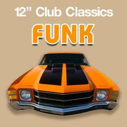 12'' Club Classics Funk