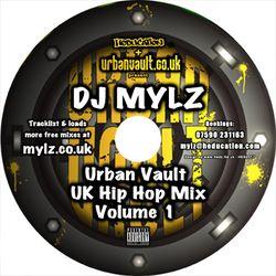 DJ Mylz - Urban Vault UK Hip Hop Mix - Volume 1