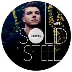Solid Steel Radio Show 30/9/2016 Hour 1 - WIFE