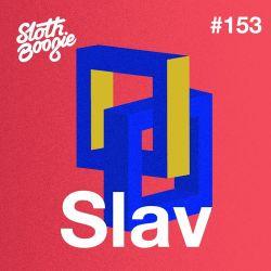 SlothBoogie Guestmix #153 - Slav